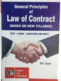 General Principles Of Law Of Contract by B K Goyal (New Syllabus Based)
