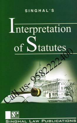 Interpretation Of Statutes by Aparichit Tyagi