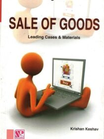 Singhal's Sales Of Goods Law Series by Krishan Keshav (Leading Cases)