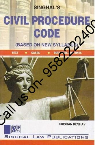 Singhal's Civil Procedure Code by Krishan Keshav 10th Edition