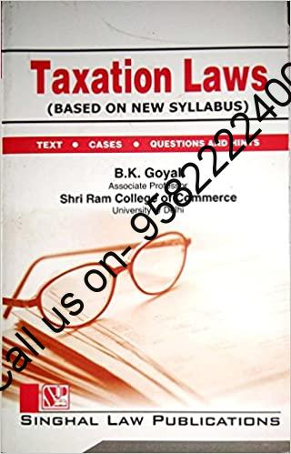 Singhal's Taxation Laws by B.K. Goyal
