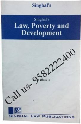 Singhal's Law, Poverty And Development by Ekta Shukla