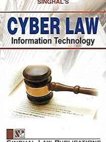 Singhal's Cyber Law Information Technology Book 2019