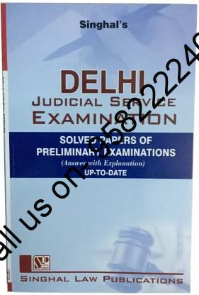 Singhal's Delhi Judicial Service Preliminary Examination Solved Papers