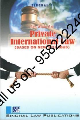 Singhal's Law Related to Private International Law Book