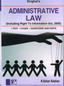Singhal's Administrative Law by Krishan Keshav