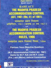 Singhal's Bare Act (MP) Madhya Pradesh Accommodation Control Act, 1961 (Diglot Edition) by Pushpendra Mohan Garg