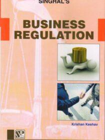 Singhal's Business Regulation by Krishan Keshav