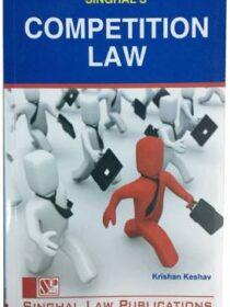 Singhal's Competition Law by Krishan Keshav