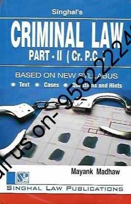 Singhal's Criminal Law Part 2 (IPC) by Mayank Madhaw