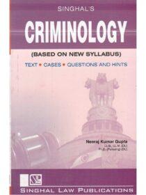 Singhal's Criminology by Neeraj Kumar Gupta