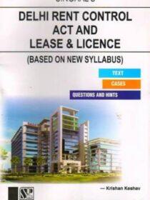 Singhal's Delhi Rent Control Act And Lease & License by Krishan Keshav