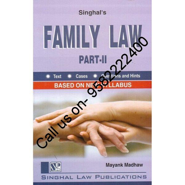 Singhal's Family Law (Part 2) by Mayank Madhaw Paperback