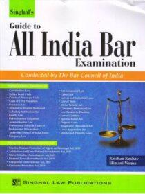 Singhal's Guide To All India Bar Examination (AIBE) by Krishan Keshav & Himani Verma 2021 edition