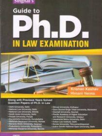 Singhal's Guide To PhD In Law Exam by Krishan Keshav