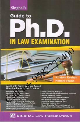 Singhal's Guide To PhD In Law Exam by Krishan Keshav (PhD Guide)