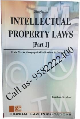Singhal's Intellectual Property Laws Part 1 by Krishan Keshav