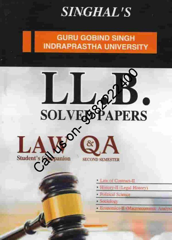 Singhal's LLB Solved Papers (Question and Answers) for 2nd Semester Guru Gobind Singh Indraprastha University (IPU)