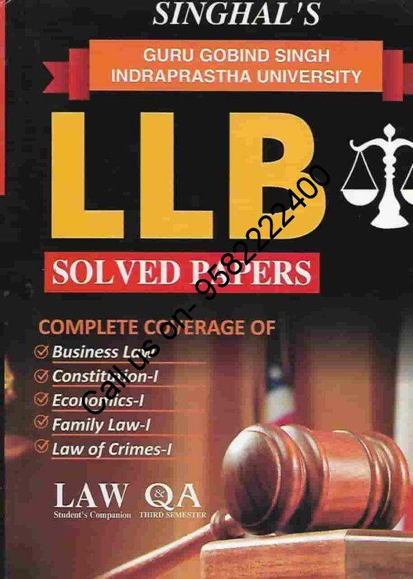 Singhal's LLB Solved Papers (Question and Answers) for 3rd Semester Guru Gobind Singh Indraprastha University (IPU)