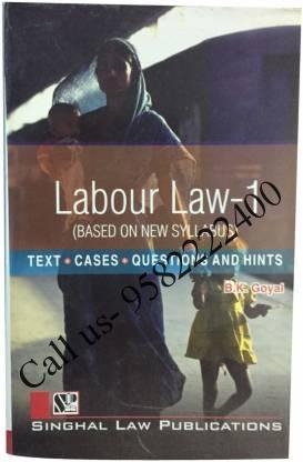 Singhal's Labour Law Part 1 by B K Goyal