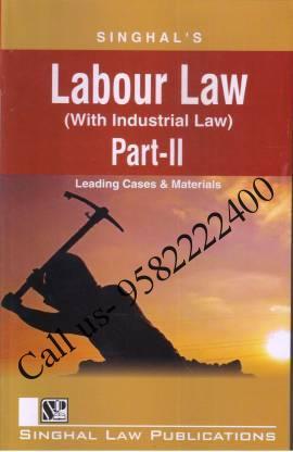 Singhal's Labour Law Part 2 by Krishan Keshav