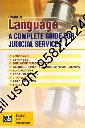 Singhal's Language - A Complete Guide For Judicial Services by Rajesh Pandey and Krishan Keshav