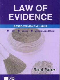 Singhal's Law Of Evidence by Mayank Madhaw