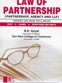 Singhal's Law Of Partnership (Partnership, Agency And LLP) by B K Goyal