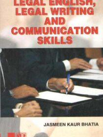 Singhals Legal English, Legal Writing and Communication Skills by Jasmeen Kaur Bhatia