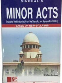Singhal's Minor Acts by Krishan Keshav