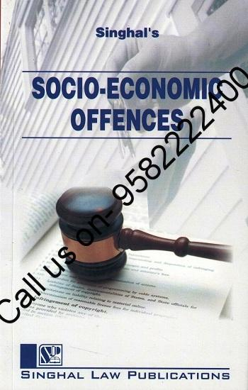 Singhal's Socio Economic Offences by Keerty Dabas