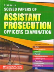 Singhal's Solved Paper Of Assistant Prosecution Officers Exam by Keerty Dabas