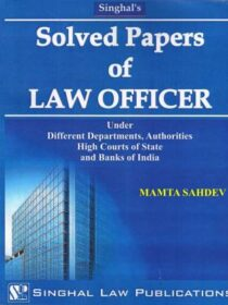 Singhal's Solved Paper Of Law Officer by Mamta Sahdev