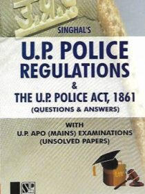 UP Police Regulations and The UP Police Act, 1861 With UP APO (Mains) Exam (Unsolved Papers)