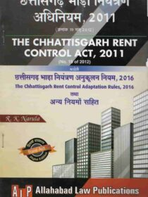 ALP's Chhattisgarh Rent Control Act, 2011 & Rules 2016 (Bare Act) Diglot Edition