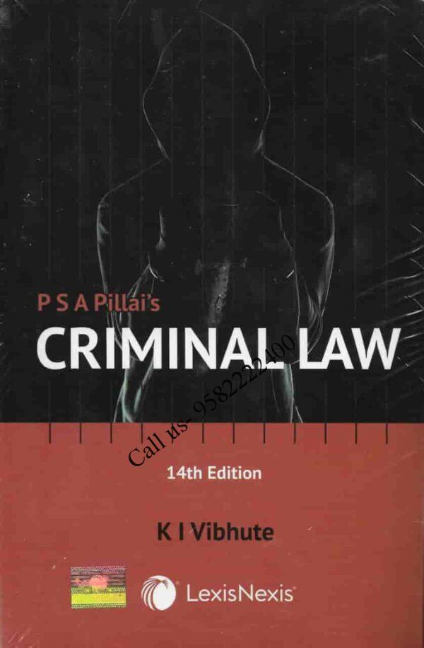[LexisNexis] Criminal Law by PSA Pillai and KI Vibhute