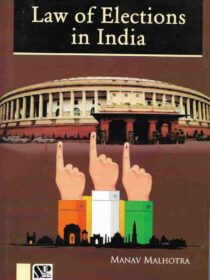 Singhal's Law of Elections in India by Manav Malhotra