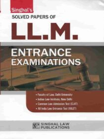 Singhal's Solved Papers of LLM Entrance Exam latest edition 2021