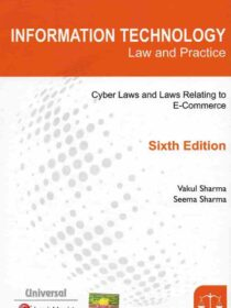 [LexisNexis] Information Technology (IT) – Cyber and E-Commerce Laws by Vakul Sharma & Seema Sharma