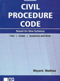 Singhal's Civil Procedure Code (CPC) by Mayank Madhaw 2021