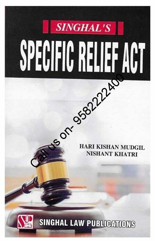Singhal's Specific Relief Act by HK Mudgil & Nishant Khatri Cover page