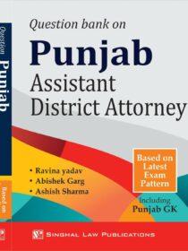 Singhal's Question Bank on Punjab Assistant District Attorney (2021)