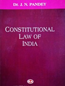 Constitutional Law of India by Dr.J N Pandey (Central Law Agency) Cover Page
