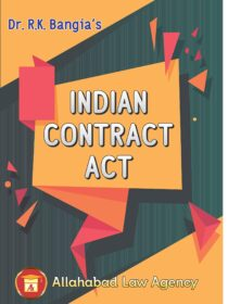 Indian Contract Act by Dr. RK Bangia [Allahabad Law Agency]