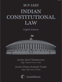 Indian Costitutional Law by MP Jain [LexisNexis]