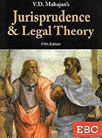 Jurisprudence & Legal Theory by VD Mahajan (Eastern Book Company)