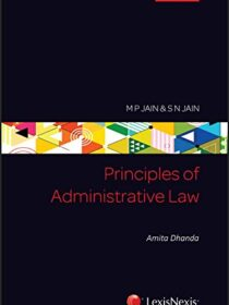 Principles of Administrative Law by MP Jain & SN Jain [LexisNexis] cover page